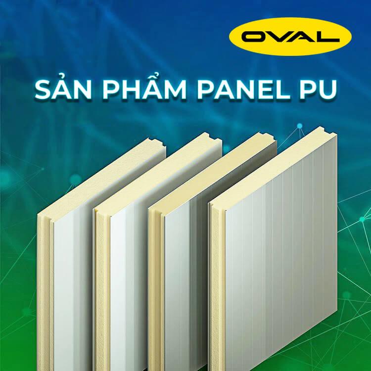 Công ty Oval Việt Nam sản xuất và phân phối tấm Panel PU toàn quốc